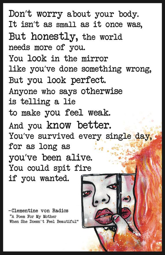 """Clementine von Radics   """"A Poem For My Mother When She Doesn't Feel Beautiful"""""""