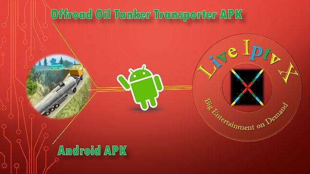 Offroad Oil Tanker Transporter APK FOR ANDROID   Offroad Oil Tanker Transporter APK  Offroad Oil Tanker APK  Download Offroad Oil Tanker Transporter APK  Android Apk IPTV APK IPTV PREMIUM APK