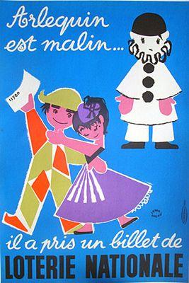 """¤  Affiche pour la Loterie Nationale 1957 """"Arlequin est malin.. il a pris un billet de Loterie Nationale !""""  designed by """"Lefor/Openo"""" French illustrators Marie-Claire Lefort and Marie-Francine Oppeneau"""