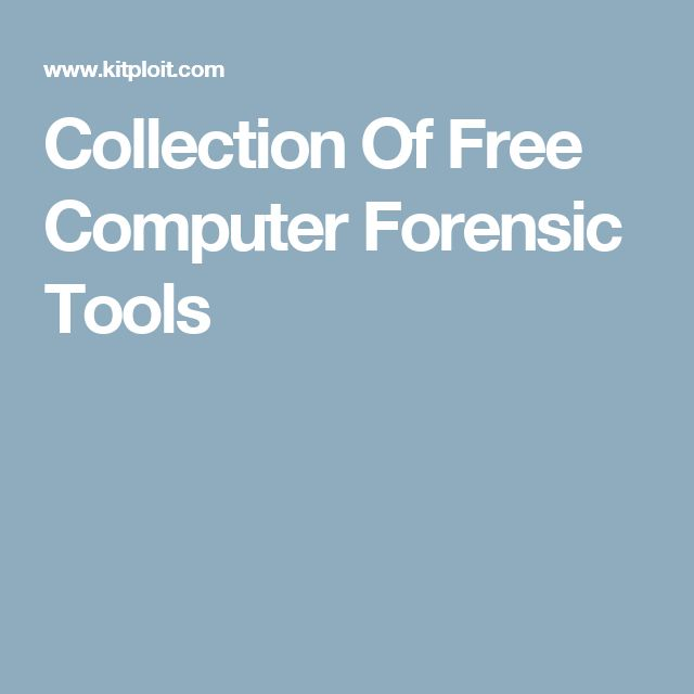 Collection Of Free Computer Forensic Tools
