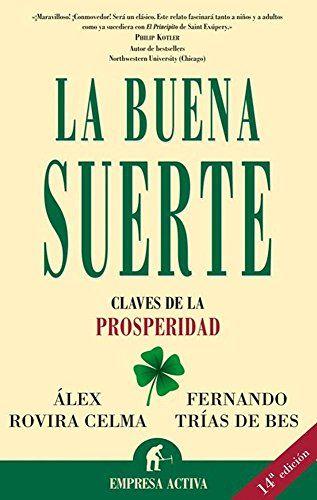 La buena suerte eBook: Fernando Trias de Bes: Amazon.es: Tienda Kindle