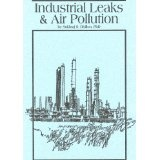 INDUSTRIAL LEAKS & AIR PULLUTION: Causes, Cures and Health Concerns (Kindle Edition)By Dr. Sukhraj S. Dhillon