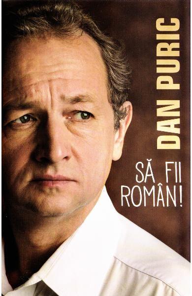 Să fii român! de Dan Puric