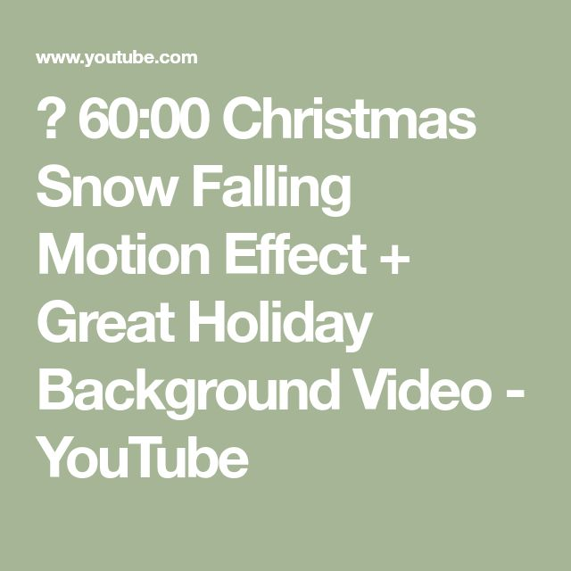 ✔ 60:00 Christmas Snow Falling Motion Effect + Great Holiday Background Video - YouTube