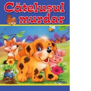 Catelusul murdar (Animale... animate)