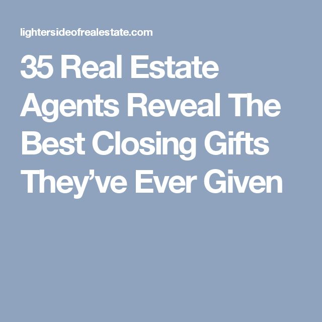 35 Real Estate Agents Reveal The Best Closing Gifts They've Ever Given