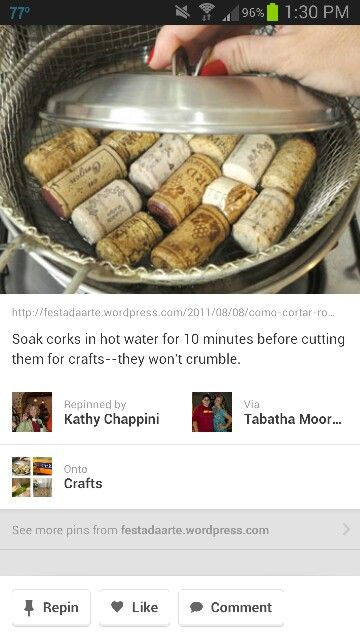 Cutting corks without crumbling- soak in hot water for 10 mins first!