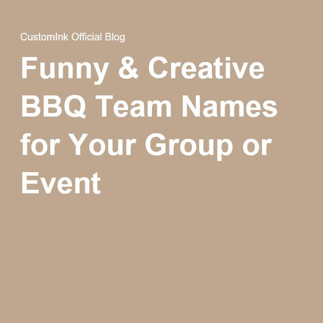 Funny & Creative BBQ Team Names for Your Group or Event