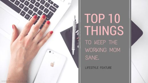 10 tips for the working Mom to make things less stressed. #parenting#momlife #momlifestyle #workingmom #momhacks[LIFESTYLE] [PARENTING] [BEAUTY] - Being Me - With Celeste