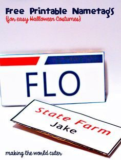 Free Printable Name tags for easy last minute couples costumes. It\'s Jake from State Farm and Flo from Progressive Insurance.