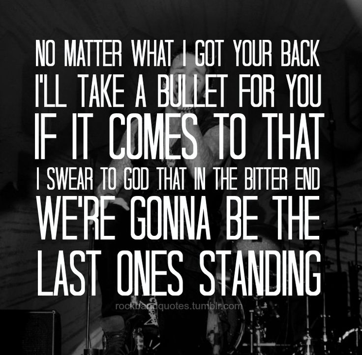 No matter what by papa roach this is by far my favorite song!
