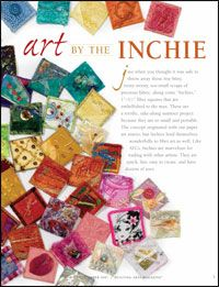 Learn how to make inchies, tiny art quilts that are fun to make and exchange.  A free ebook to download!