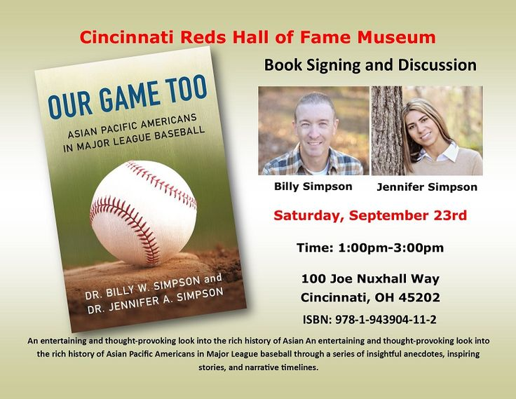 Book Signing at Cincinnati Reds Hall of Fame and Museum!  OUR GAME TOO: Asian Pacific Americans in Major League Baseball by Dr. Billy W. Simpson and Dr. Jennifer A. Simpson  Free event with paid admission to the museum.  Saturday, September 23rd 1pm-3pm 100 Joe Nuxhall Way  Cincinnati, OH 45202  #ourgametoobook #baseball #bookclubs #asianamerican #pacificamerican #MLB #booklovers #majorleaguebaseball #baseballfan #sports #sportsfan #cincinnatireds #cincinnatihof #cincinnatihofmuseum