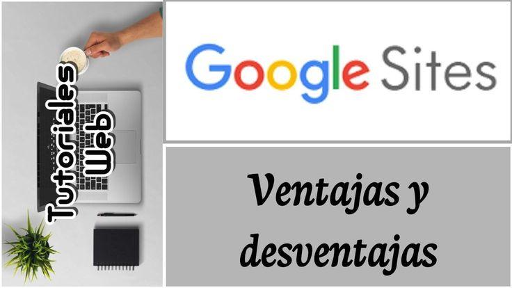 Google Sites Nuevo 2017 - Ventajas y desventajas (español) https://youtu.be/I0EawqdxZ5Q