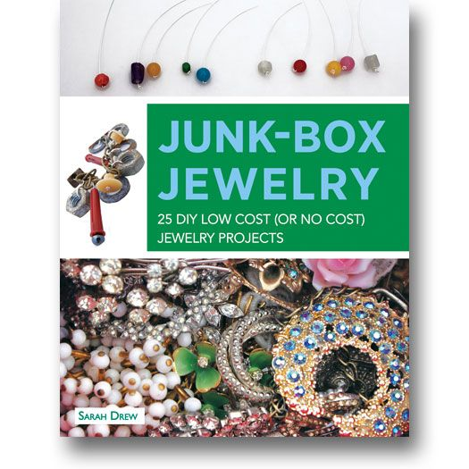 Junk-Box Jewelry: 25 DIY Low Cost (or No Cost) Jewelry Projects by Sarah Drew has step-by-step instructions to make eye-catching pieces of jewelry! #diy #jewelry