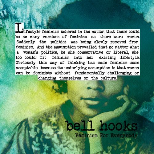 bell hooks racism and feminism Implicit bias based in racism effects even people of color pingback: » the rise of faux feminism – bell hooks on 'leaning in' the sociological imagination.