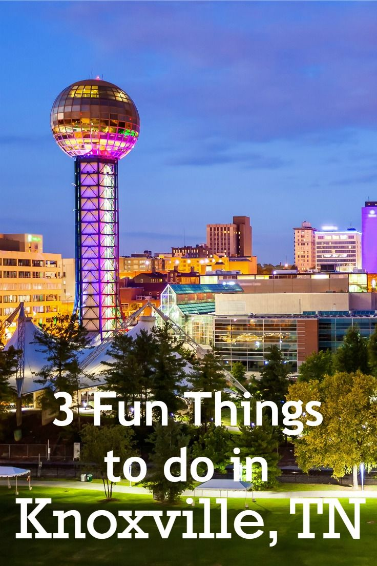 What To Do In Knoxville Tn In A Day Tennessee Vacation East