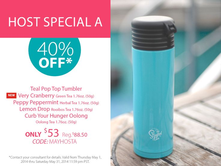 Host a Steeped Tea party this May and receive 40% off*: Teal Pop Top Tumbler NEW Very Cranberry Green Tea 1.76 (50g) Peppy Peppermint Herbal Tea 1.76 (50g) Lemon Drop Rooibos Tea 1.76 (50g) Curb Your Hunger Oolong Oolong Tea 1.76 (50g)