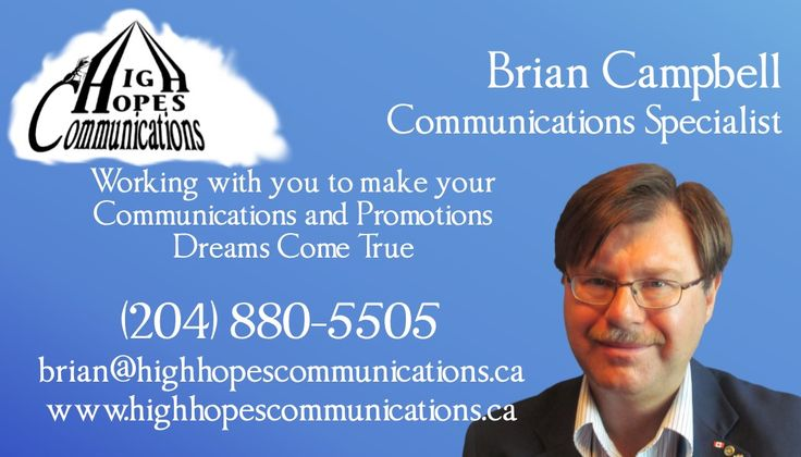 At High Hopes Communications I Want To Work With You to Make Your Communications and Promotions Dreams Come True www.highhopescommunications.ca