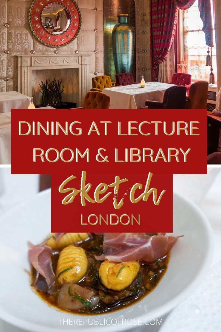 Dining At Sketch Lecture Room Library The Republic Of Rose In 2020 Lectures Room French Cuisine Dining