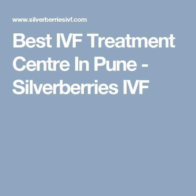 Best IVF Treatment Centre In Pune - Silverberries IVF