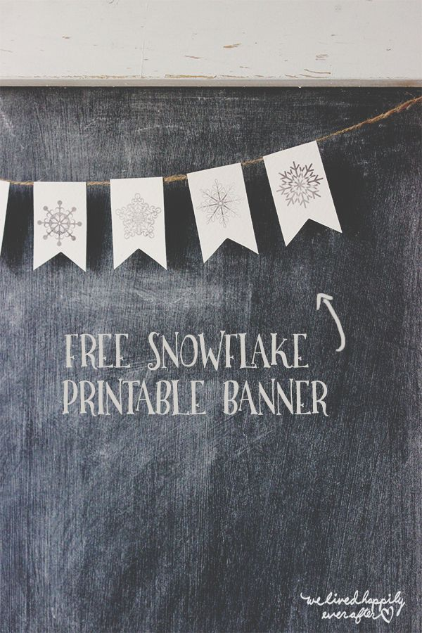 Free DIY Snowflake Mini Banner (We Lived Happily Ever After)