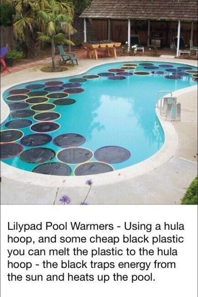 In ground pool naturally heated pool life hacks