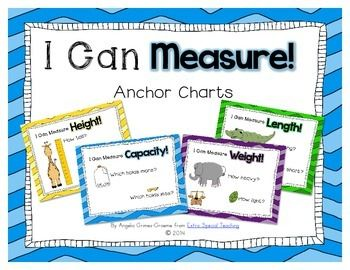 I Can Measure Anchor Charts with or without background design: height, length, weight, capacity, temperature, etc.