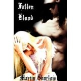 Fallen Blood (The Fallen book 1) (Kindle Edition)By Martin C. Sharlow