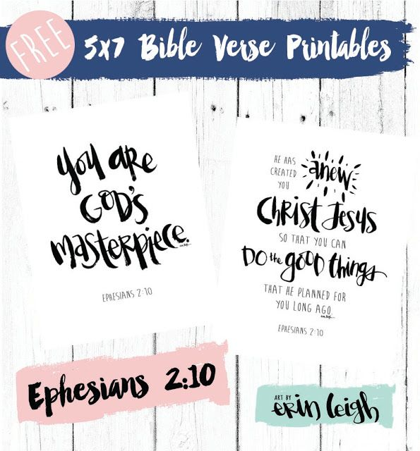 Art by Erin Leigh: Scripture Sunday *Free* Printable: You are God's masterpiece. Ephesians 2:10