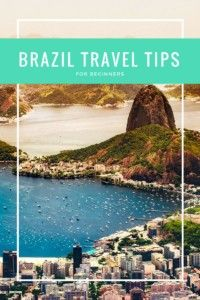 Brazil Travel Tips for Beginners.  Planning your first trip to Brazil?  Don't miss this crucial guide. #braziltraveltips #brazil #backpackers #southamerica