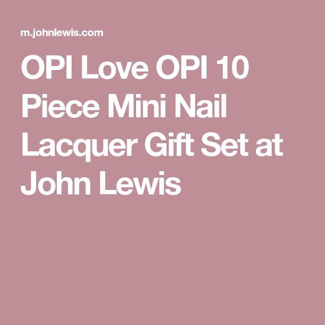 OPI Love OPI 10 Piece Mini Nail Lacquer Gift Set at John Lewis