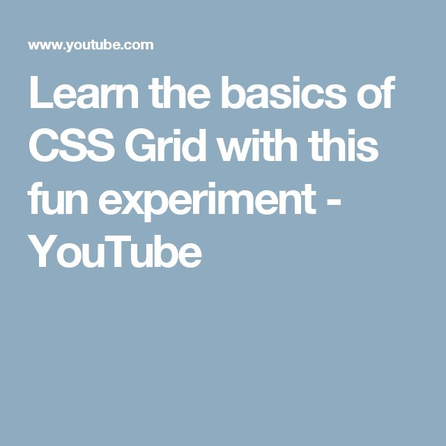Learn the basics of CSS Grid with this fun experiment - YouTube