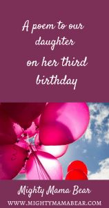 Happy 3rd Birthday - A Poem For Our Daughter