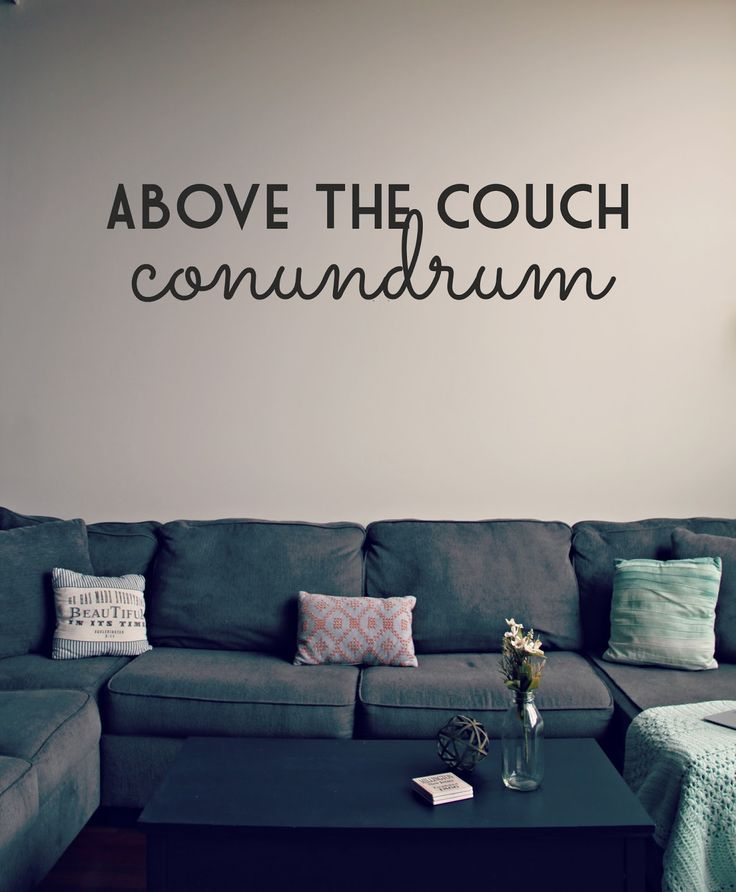 The Above the Couch Conundrum (Ten Feet Off Beale)