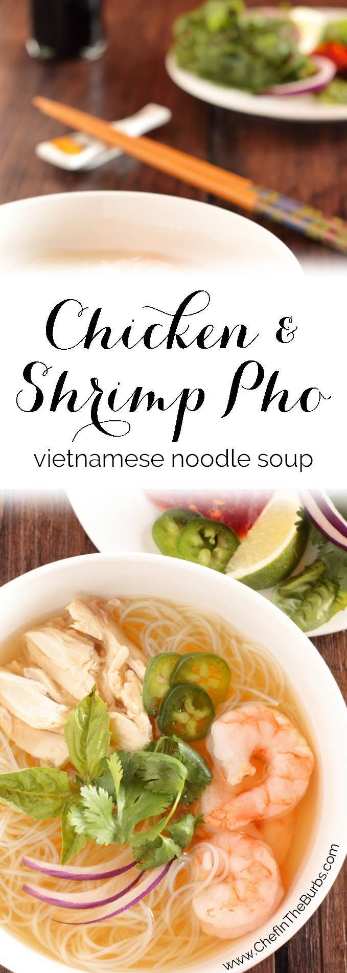 Chicken and Shrimp Pho ~ Vietnamese Chicken Noodle Soup - Pho, a Vietnamese noodle soup with about 100 different versions, is just as much, if not more about the broth as it is the stuff in the soup and the stuff you put on the soup. If you love a lot of stuff, this is the soup for you, especially as it can be prepared in less than 15 minutes!