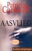 Patricia Cornwell, Aasvlieg