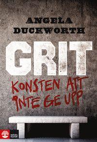 Grit : Konsten att inte ge upp (inbunden)