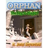 Orphan (The Key to Magic: An Epic Fantasy Series) (Kindle Edition)By H. Jonas Rhynedahll