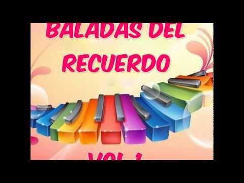"""Baladas Del Recuerdo """"""""VOL1"""""""" - YouTube"""