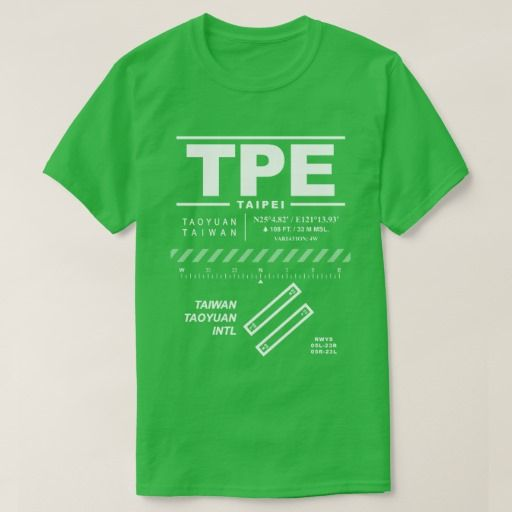 Taiwan Taoyuan Int'l Airport  (TPE) Tee Shirt: Design features air navigation information for Taiwan Taoyuan International Airport. Great gift for pilots, aviation enthusiasts and world travelers.