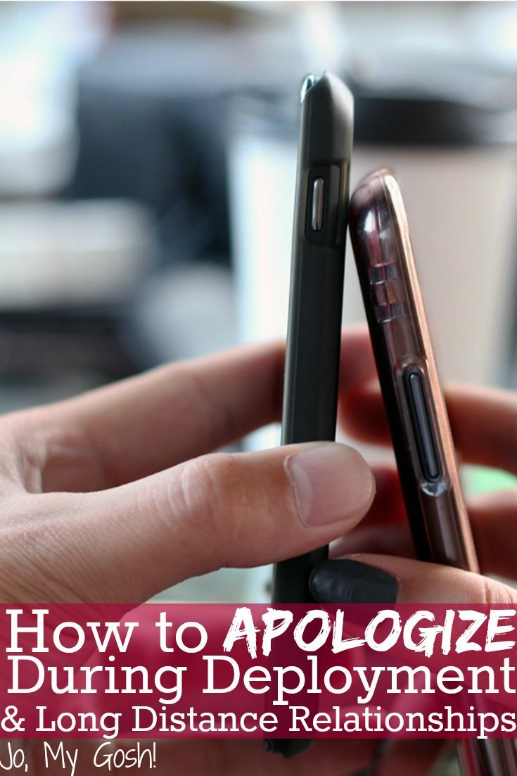 How To Apologize During Deployment Or A Long Distance Relationship