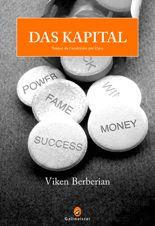 """Das kapital- Viken Berberian """"Il sonda attentivement leurs yeux figés. Leur source de vie semblait émaner de l'extérieur, de l'éclat artificiel distillé par les tubes à néon."""""""