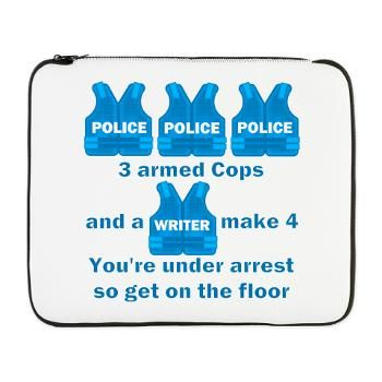 Castle TV Under Arrest 17 Laptop Sleeve #Castle funny 3 armed cops and a writer make 4, you are under arrest so get on the floor #RichardCastle 250 products