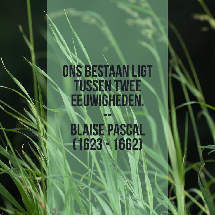 Twee eeuwigheden - Blaise Pascal (1623 – 1662)