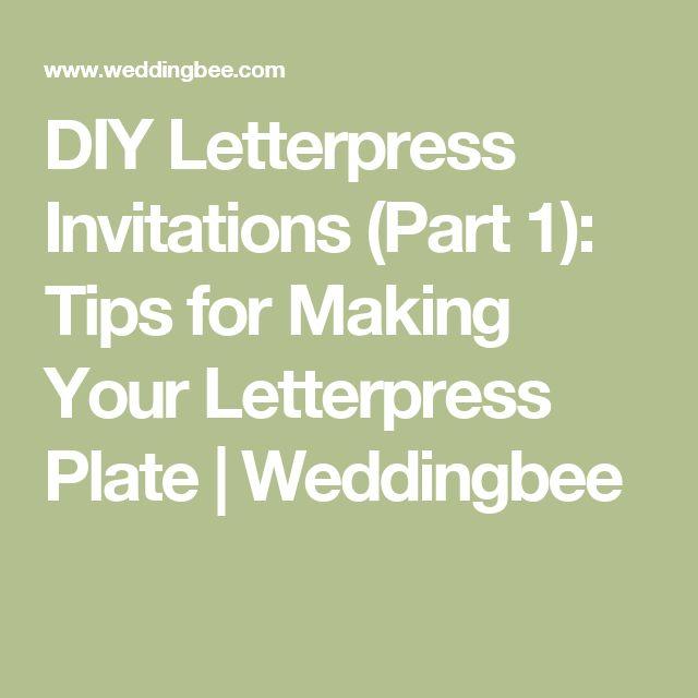 DIY Letterpress Invitations (Part 1): Tips for Making Your Letterpress Plate | Weddingbee