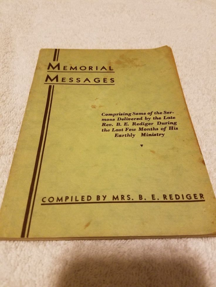 Memorial Messages: Comprising Some of the Sermons of the Late B. E. Rediger by B