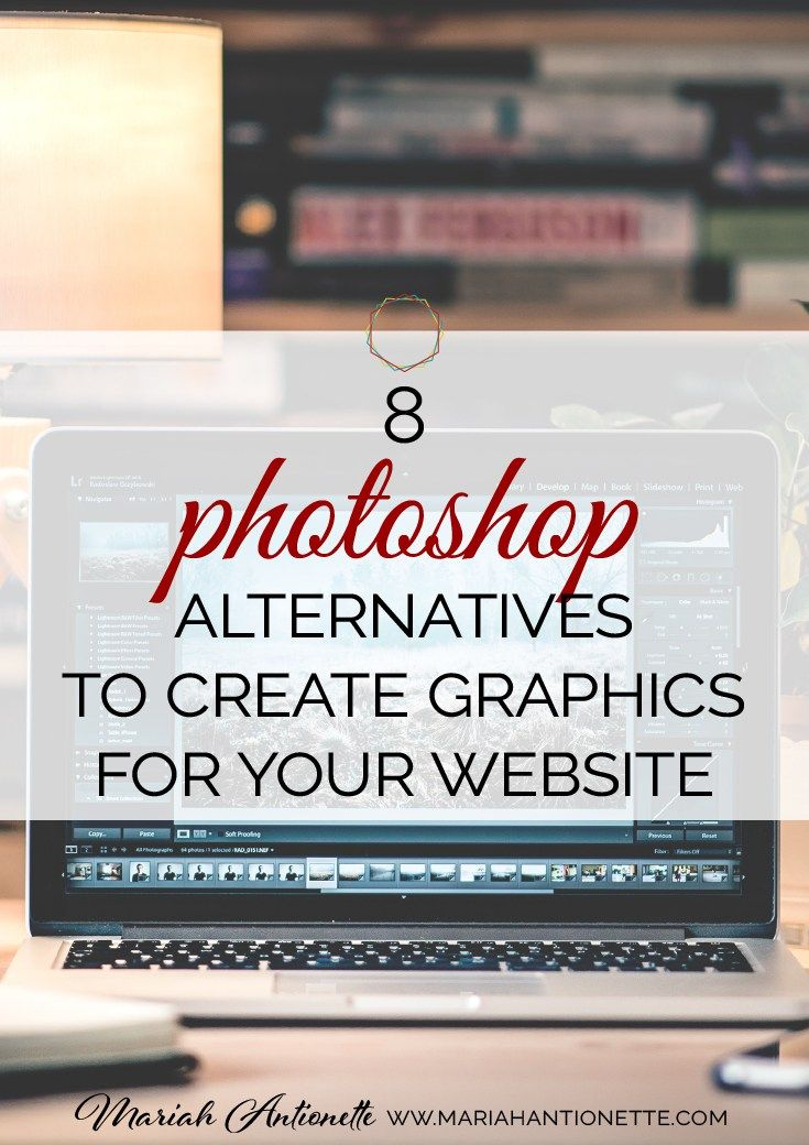 Ever see those pretty graphics by your favorite blogger or designer and wonder how you can create the same without the major cost? Here's 8 Alternatives to Photoshop to help you achieve the look you're going for.