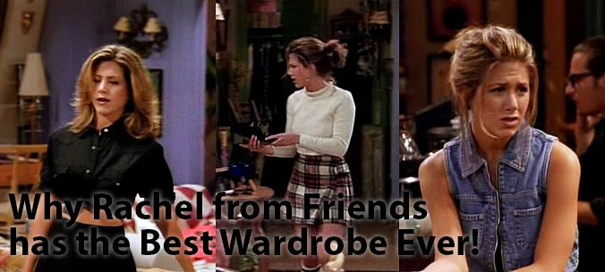 Why Rachel Green has the best wardrobe in 90s TV history!