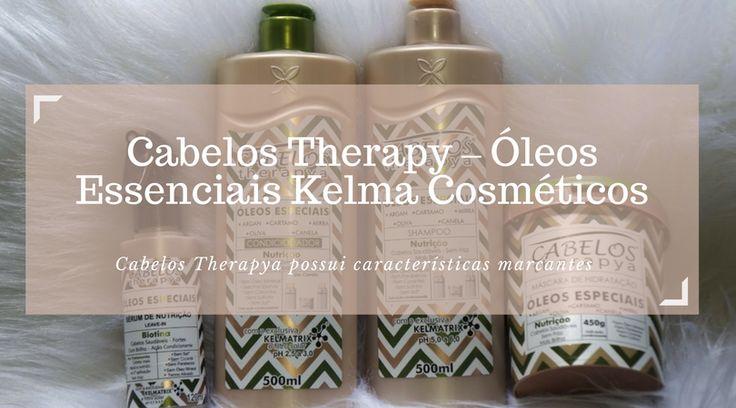 Cabelos Therapy - Óleos Essenciais Kelma Cosméticos – Jaqueline Fernandes